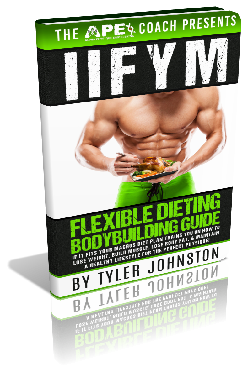 IIFYM Flexible Dieting Bodybuilding Guide - IIFYMBook.com
